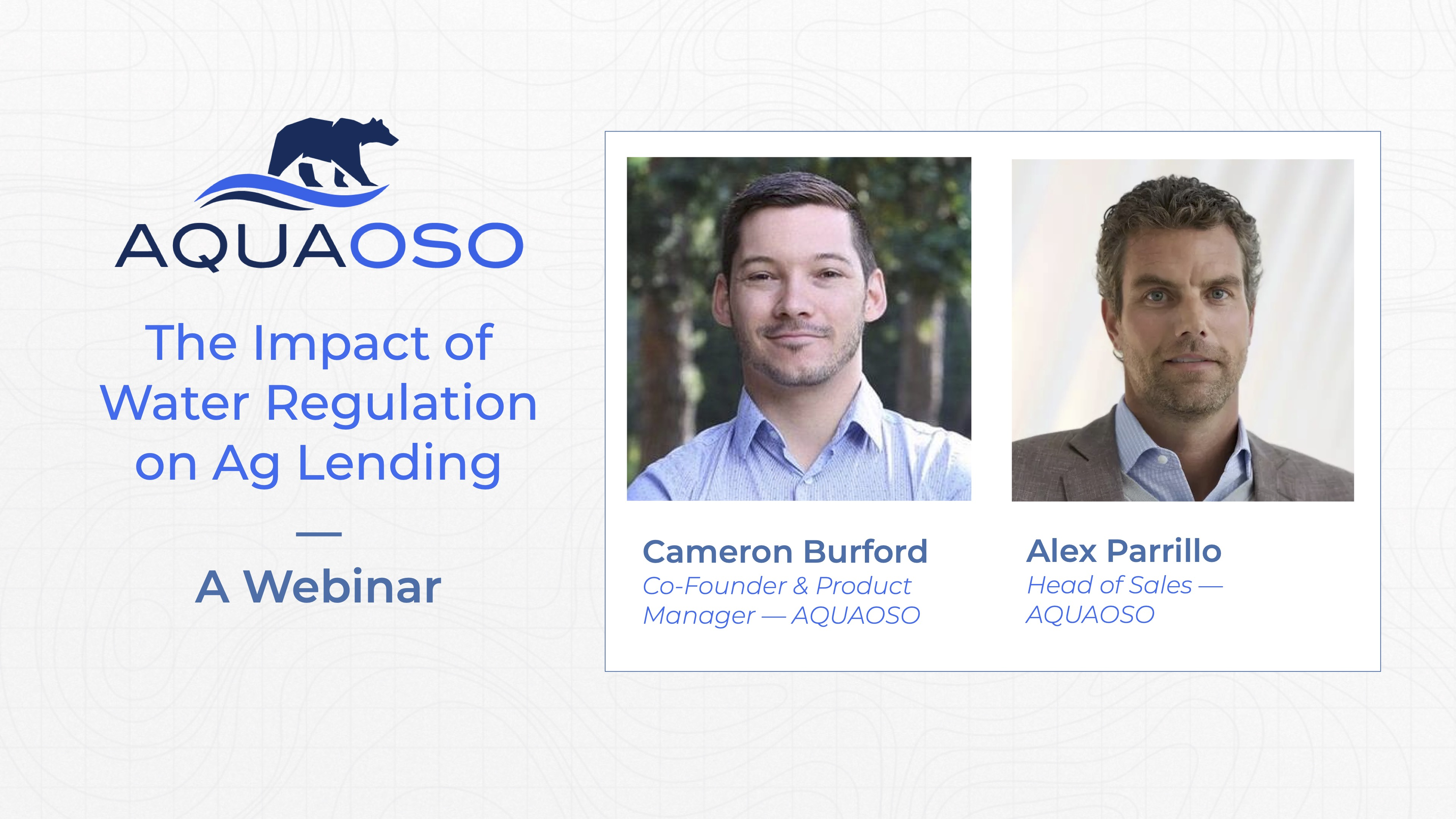 The Impact of Water Regulation on Ag Lending - Webinar Slides By AQUAOSO
